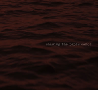 Cover of Chasing the Paper Canoe